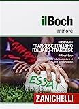 Il Boch minore. Dizionario francese-italiano, italiano-francese. Con aggiornamento online