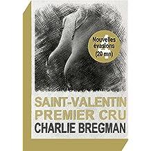 Saint-Valentin premier cru (Nouvelles évasions t. 4)