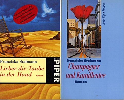 2 Bücher: Champagner und Kamillentee / Lieber die Taube in der Hand