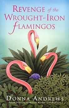 Revenge of the Wrought-Iron Flamingos (Meg Langslow Mysteries)