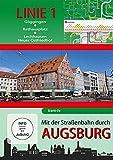 Mit der Straßenbahn durch Augsburg - Linie 1 - Göggingen bis Neuer Ostfriedhof [Import allemand]