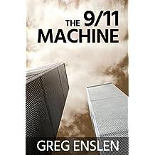 The 9/11 Machine (English Edition)