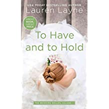 [To Have and to Hold] (By (author) Lauren Layne) [published: September, 2016]