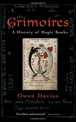 Grimoires: A History of Magic Books por Owen Davies