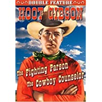 Hoot Gibson Double Feature: The Fighting Parson/The Cowboy Counselor by Hoot Gibson