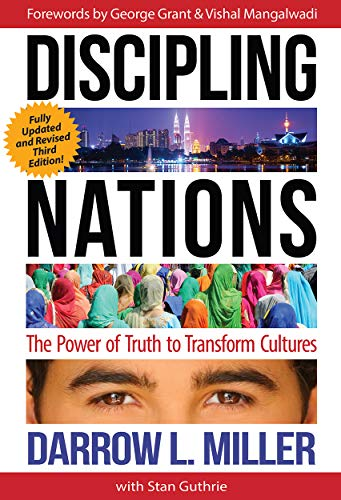 Discipling Nations: The Power of Truth to Transform Cultures (English Edition) -