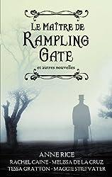 Le Maître de Rampling Gate - Recueil