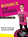 Best Bounces - Bounce for Fitness Review