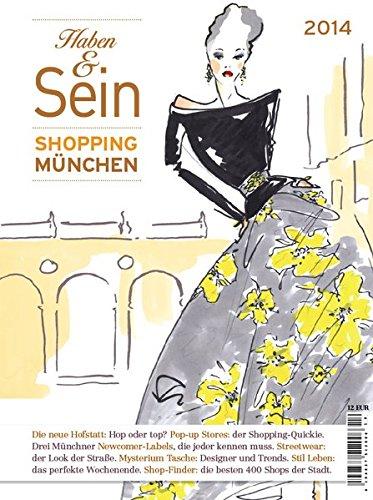 Haben & Sein 2014: Münchens Shopping Guide