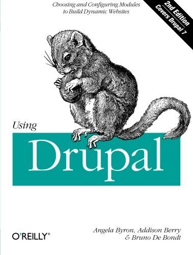 Portada del libro Using Drupal, 2nd Edition 2nd edition by Byron, Angela, Berry, Addison, Bondt, Bruno De (2012) Paperback