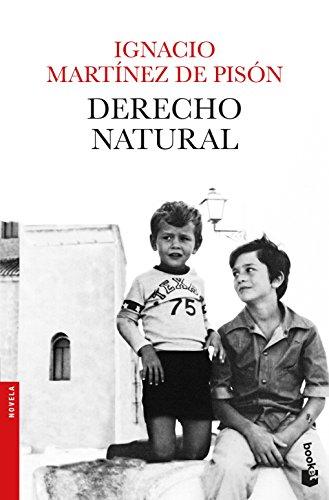 Derecho natural (Novela y Relatos) por Ignacio Martínez de Pisón