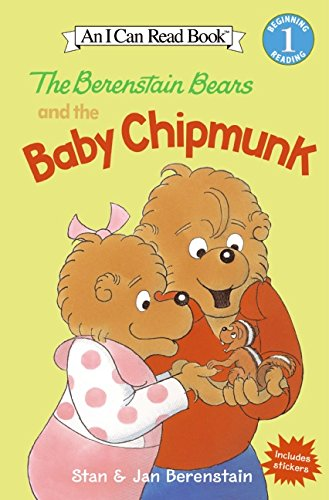 The Berenstain Bears and the Baby Chipmunk (I Can Read Book 1)