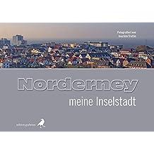 Norderney - meine Inselstadt