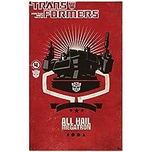 Transformers: All Hail Megatron Volume 4 (Transformers (Idw))