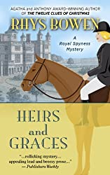 Heirs and Graces (Royal Spyness Mysteries) by Rhys Bowen (2013-11-28)