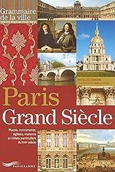 PARIS AU GRAND SIECLE