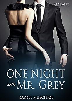 One Night with Mr Grey von [Muschiol, Bärbel]