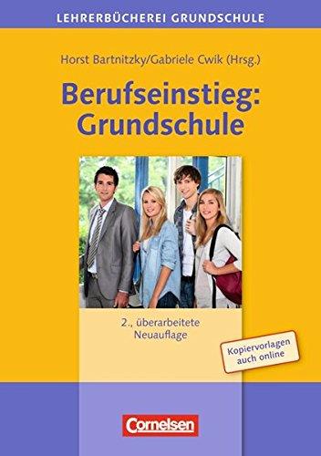 Lehrerbücherei Grundschule: Berufseinstieg: Grundschule (2. Auflage): Buch mit Kopiervorlagen über Webcode