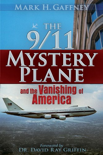 The 9/11 Mystery Plane: And the Vanishing of America (English Edition)