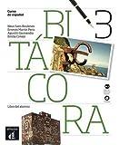 Bitácora 3. Libro del alumno + CD. Nivel B1.1 (Ele - Texto Español)