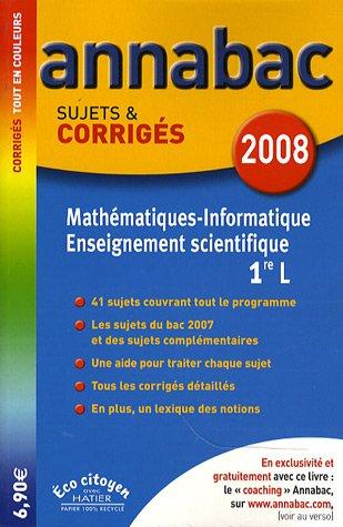 Mathématiques-Informatique Enseignement scientifique 1e L : Sujets et corrigés