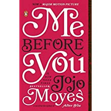 Me Before You by Jojo Moyes (2013-07-30)