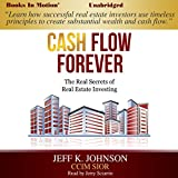Best Real Estate Investing Books - Cash Flow Forever: The Real Secrets of Real Review