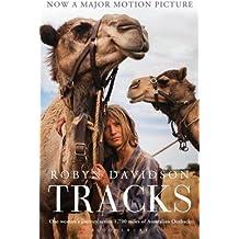 [Tracks] (By: Robyn Davidson) [published: April, 2014]