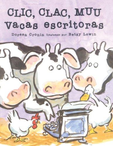 CLIC, Clac, Muu: Vacas Escritoras (Click, Clack, Moo: Cows That Type) por Doreen Cronin