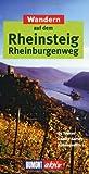 Wandern auf dem Rheinsteig Rheinburgenweg (DuMont Wanderführer)