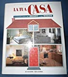 Scarica Libro La tua casa Enciclopedia pratica dell arredamento e della decorazione 6 raccoglitori ad anelli (PDF,EPUB,MOBI) Online Italiano Gratis