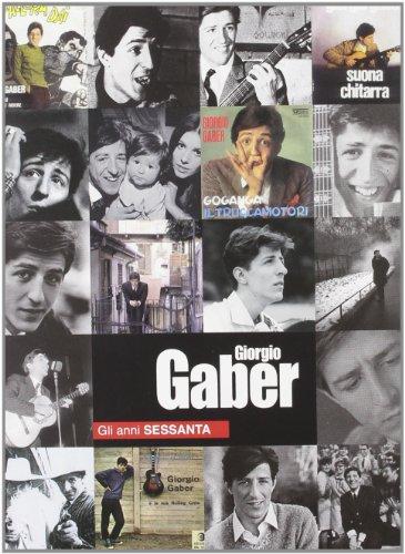 Giorgio Gaber. Gli anni Sessanta. DVD. Con libro