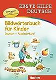 Erste Hilfe Deutsch Bildwörterbuch für Kinder: Buch mit kostenlosem MP3-Download