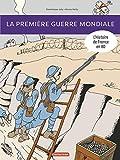 L'Histoire de France en BD - La Premiere Guerre Mondiale (Ne 2018)