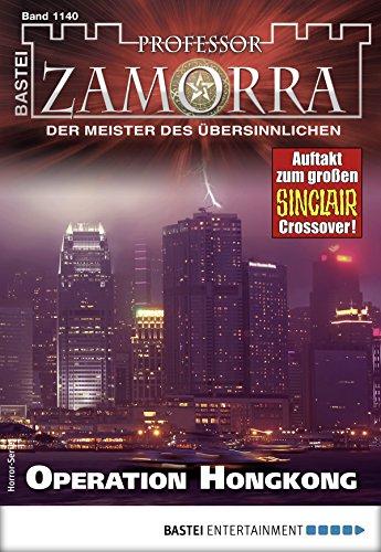 Professor Zamorra 1140 - Horror-Serie: Operation Hongkong