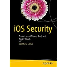 iOS Security: Protect your iPhone, iPad, and Apple Watch