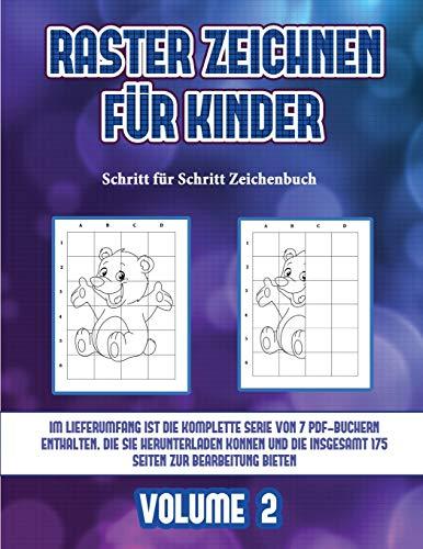 Schritt für Schritt Zeichenbuch (Raster zeichnen für Kinder - Volume 2): Dieses Buch bringt Kindern bei, wie man Comic-Tiere mit Hilfe von Rastern zeichnet