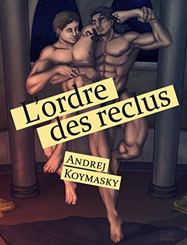 L'ordre des reclus par Andrej Koymasky
