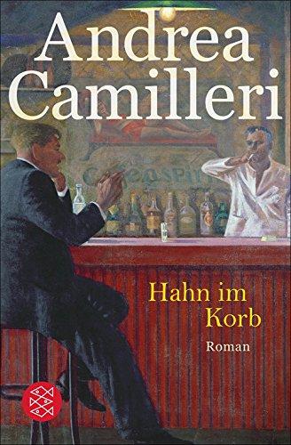 Hahn im Korb: Roman Italien Hahn