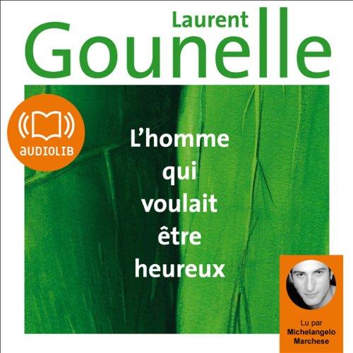 Book's Cover of Lhomme qui voulait tre heureux