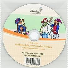 Kinderspiele rund um den Globus (CD-ROM): Grundschule, fächerübergreifend, Klasse 1-4