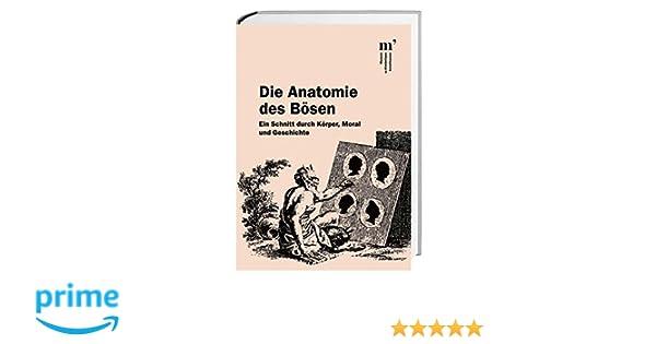 Die Anatomie des Bösen: Amazon.de: Roger Fayet, Hans G von Arburg ...