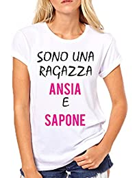 Puzzletee T-Shirt Divertente Donna Sono Una Ragazza ansia e Sapone - Humor  - Idea 1498964e9089