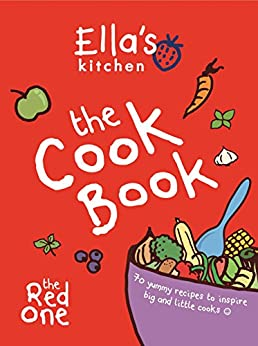 Ella S Kitchen The Red One Cookbook