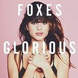 Songtexte von Foxes - Glorious
