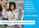BASISWISSEN - GEPRÜFTER TECHNISCHER BETRIEBSWIRT - BQ - INFORMATIONS- UND KOMMUNIKATIONSTECHNIK