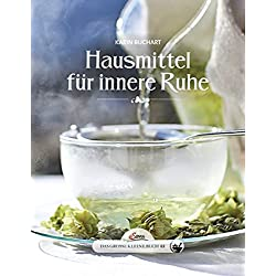 Das große kleine Buch: Hausmitel für innere Ruhe