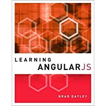 [(Learning angularJS)] [By (author) Brad Dayley] published on (December, 2014)