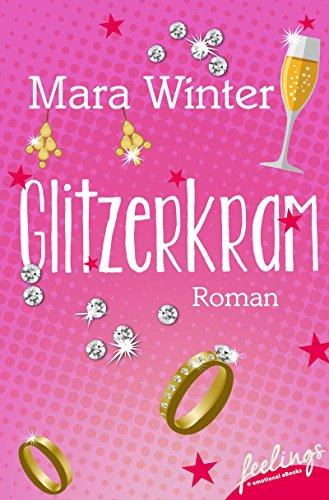 Glitzerkram: Roman - Kostüm Mädchen Buch Woche