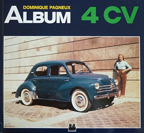 Album 4 CV par Dominique Pagneux